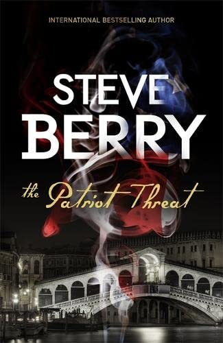 9781473610675: The Patriot Threat: Book 10 (Cotton Malone)
