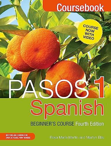 Pasos 1: Spanish Beginner's Course: Coursebook: Ellis, Martyn, Martin, Rosa Maria