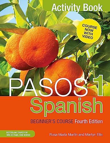 9781473610699: Ellis, M: Pasos 1 Spanish Beginner's Course (Fourth Edition)