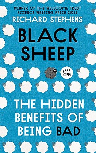 9781473610811: Black Sheep: The Hidden Benefits of Being Bad