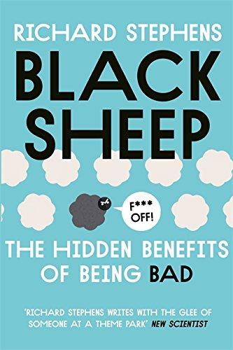 9781473610842: Black Sheep: The Hidden Benefits of Being Bad