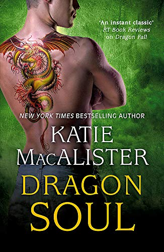 Dragon Soul (Paperback): Katie Macalister