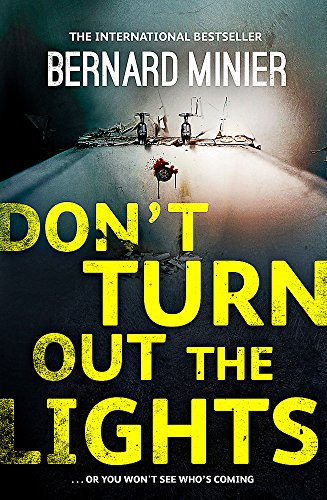 9781473611443: Don't Turn Out the Lights (Commandant Servaz)