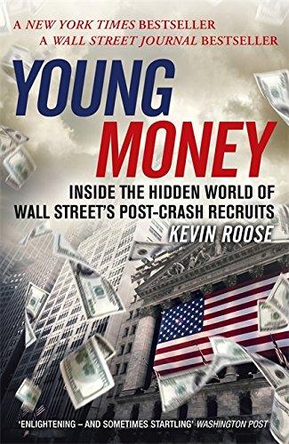 9781473611610: Young Money: Inside the Hidden World of Wall Street's Post-Crash Recruits