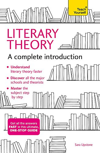 9781473611924: Literary Theory: A Complete Introduction (Complete Introductions)