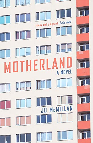 Motherland: A Novel: McMillan, Jo