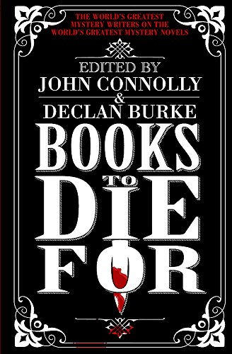 Books to Die for: Connolly, John, Burke, Declan