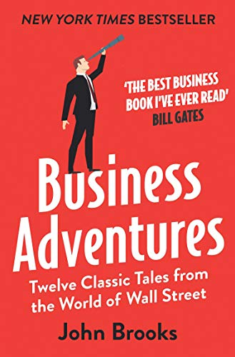 9781473612235: Business Adventures