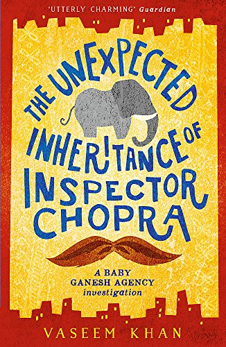 9781473612280: The Unexpected Inheritance of Inspector Chopra: Baby Ganesh Agency Book 1
