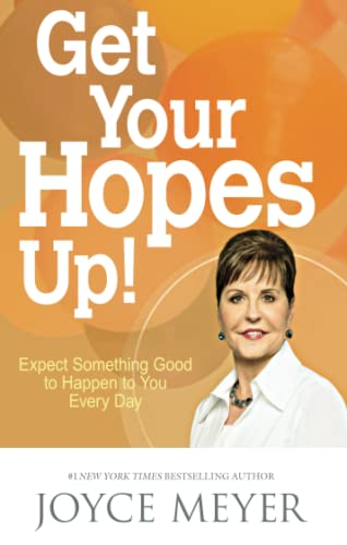 9781473612594: Get Your Hopes Up!: Expect Something Good to Happen to You Every Day