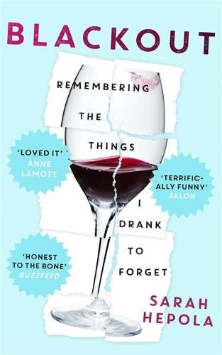 9781473616080: Blackout: Remembering the Things I Drank to Forget