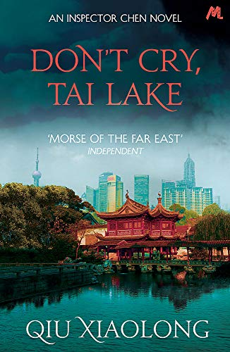 9781473616783: Don't Cry, Tai Lake: Inspector Chen 7