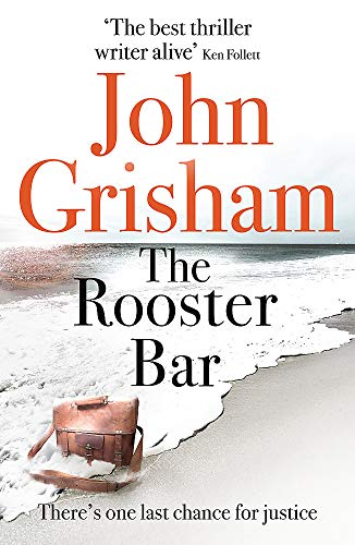 9781473616998: The rooster bar: John Grisham: The New York Times and Sunday Times Number One Bestseller