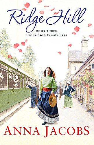 9781473617094: Ridge Hill: Book Three in the beautifully heartwarming Gibson Family Saga (Gibson Saga)