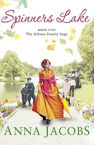 9781473617162: Spinners Lake: Book Five in the stunningly heartwarming Gibson Family Saga (Gibson Saga)