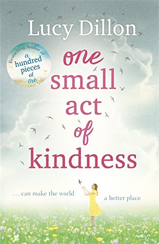 9781473617896: One Small Act of Kindness