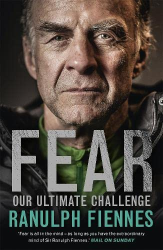 9781473618008: Fear: Our Ultimate Challenge
