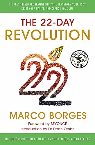 9781473618473: The 22-Day Revolution: The Plant-Based Programme That Will Transform Your Body, Reset Your Habits, and Change Your Life