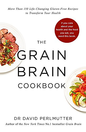 9781473619173: Grain Brain Cookbook: More Than 150 Life-Changing Gluten-Free Recipes to Transform Your Health
