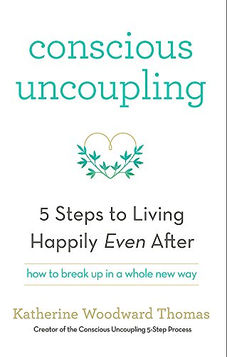 9781473619326: Conscious Uncoupling: The 5 Steps to Living Happily Even After