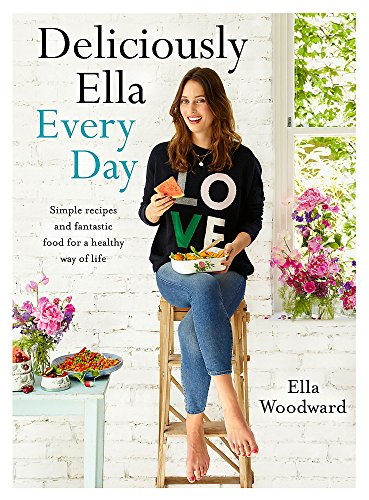9781473619487: Deliciously Ella Every Day: Simple recipes and fantastic food for a healthy way of life