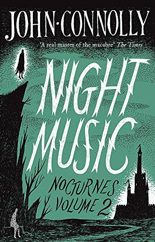 Night Music - Nocturnes 2 *SIGNED 1ST EDITION HARDBACK*: Connolly, John