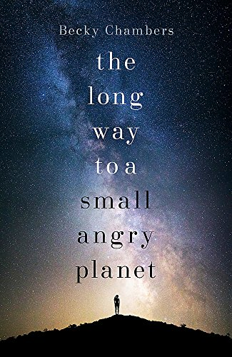 9781473619791: The Long Way to a Small, Angry Planet: Wayfarers 1