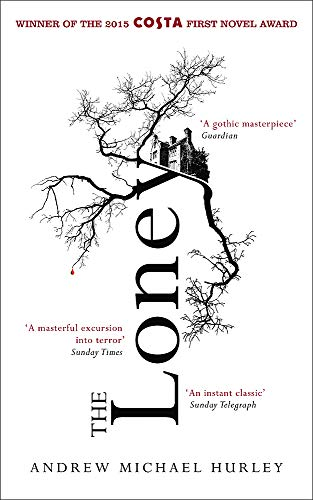 9781473619838: The Loney: 'The Book of the Year 2016'