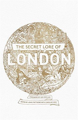 9781473620247: The Secret Lore of London