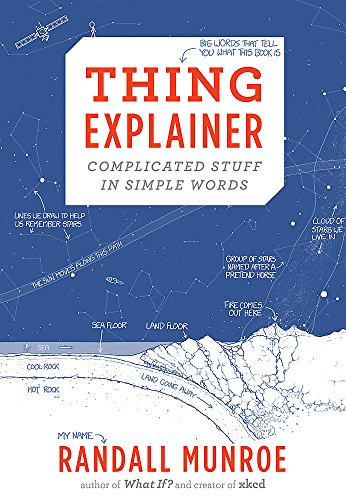 9781473620919: Thing explainer. Complicated stuff in simple words