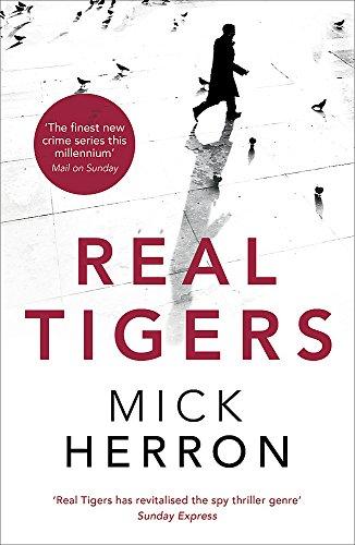 9781473621244: Real Tigers: Jackson Lamb Thriller 3