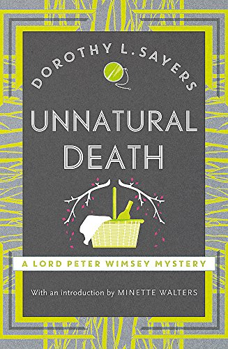 9781473621305: Unnatural Death: Lord Peter Wimsey Book 3 (Lord Peter Wimsey Mysteries)