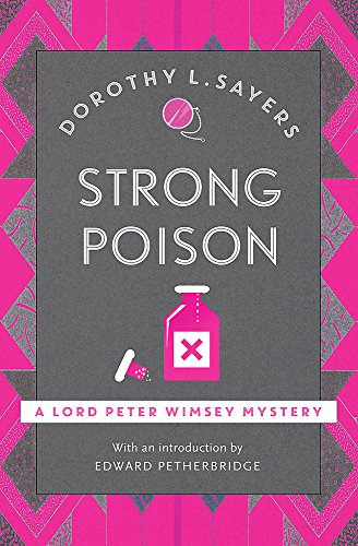 9781473621336: Strong Poison: Lord Peter Wimsey Book 6 (Lord Peter Wimsey Mysteries)