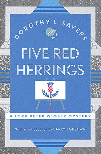 9781473621350: Five Red Herrings: Lord Peter Wimsey Mystery Book 7 (Lord Peter Wimsey Mysteries)