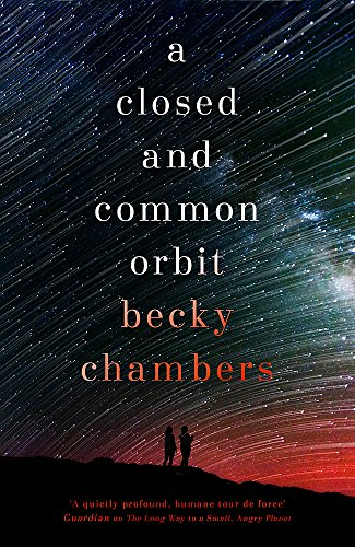 9781473621442: A Closed and Common Orbit: Wayfarers 2