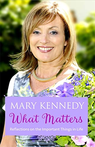 9781473621695: What Matters: Reflections on Important Things in Life