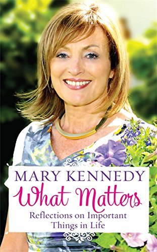 9781473621701: What Matters: Reflections on Important Things in Life