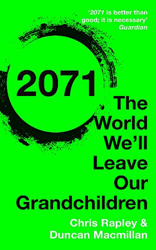 9781473622159: 2071: The World We'll Leave Our Grandchildren