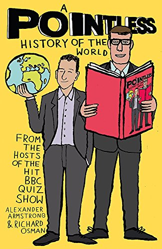 9781473623231: A Pointless History of the World: Are you a Pointless champion? (Pointless Books)