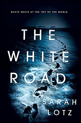 9781473624573: The White Road