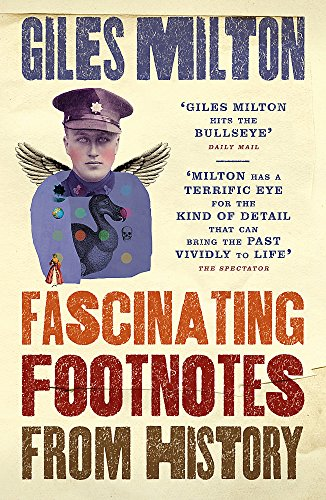9781473624993: Fascinating Footnotes From History