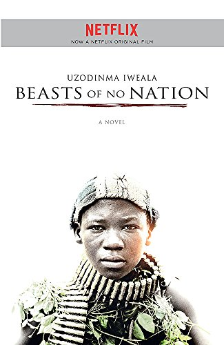 9781473625556: Beasts of No Nation