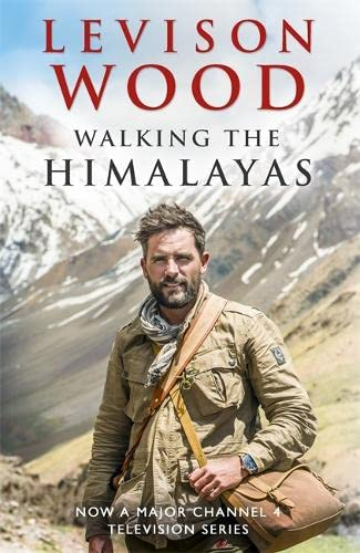 9781473626249: Walking the Himalayas: An Adventure of Survival and Endurance