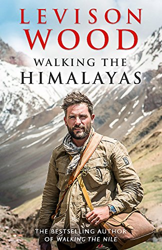 9781473626256: Walking the Himalayas: An Adventure of Survival and Endurance