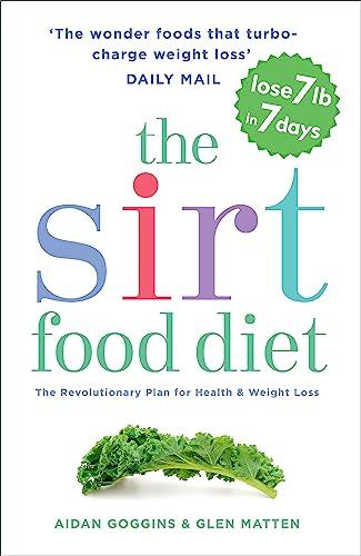 9781473626782: SIRT Food Diet
