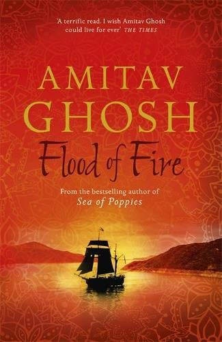 9781473626850: Flood of Fire (Ibis Trilogy)