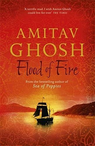 9781473626850: Flood of Fire (Ibis Trilogy)