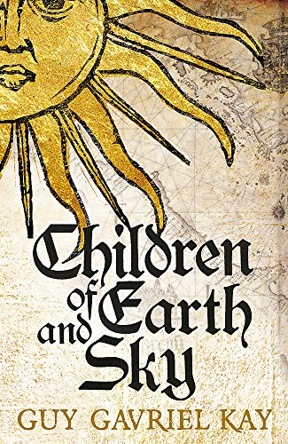 9781473628113: Children of Earth and Sky