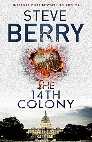 9781473628298: The 14th Colony: Book 11 (Cotton Malone)