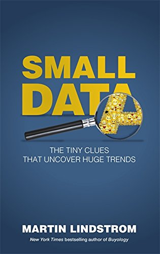 9781473629226: Small Data: The Tiny Clues That Uncover Huge Trends